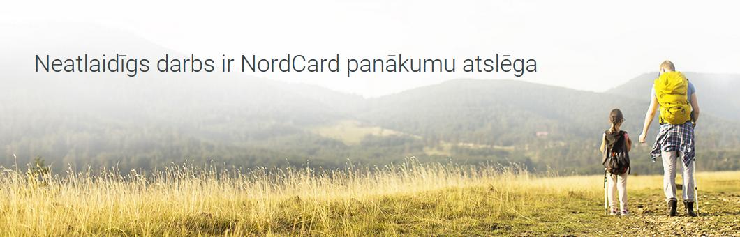 Neatlaidīgs darbs ir NordCard panākumu atslēga